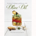 Cooking Techniques & Recipes with Olive Oil by Mary Platis and Laura Bashar